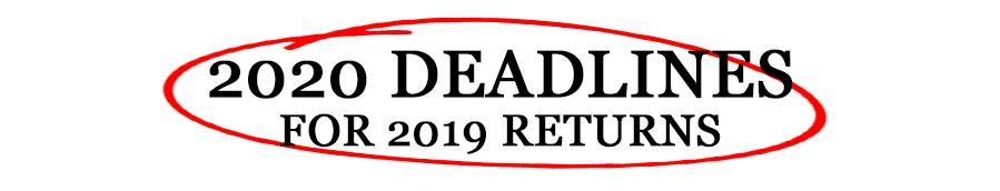 Deadlines for Tax Returns